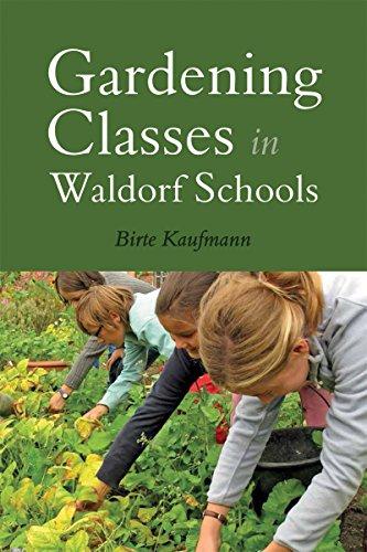 9781782502142: Gardening Classes in Waldorf Schools