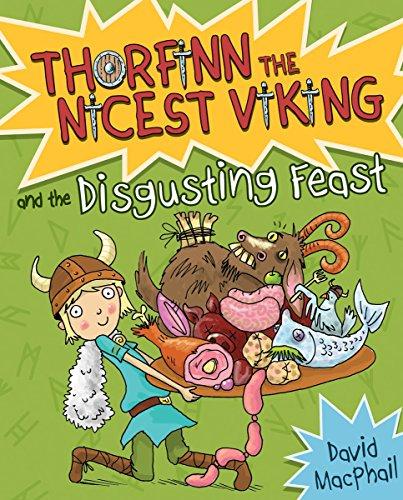 9781782502319: Thorfinn and the Disgusting Feast (Thorfinn the Nicest Viking)