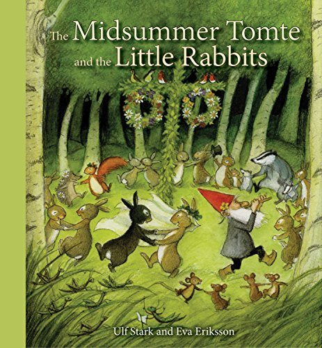 9781782502449: The Midsummer Tomte and the Little Rabbits: A Day-by-Day Summer Story in Twenty-One Short Chapters