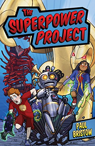 9781782502463: The Superpower Project (Kelpies)