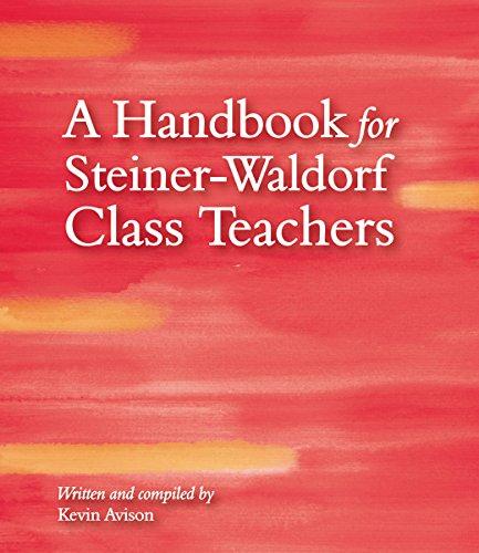 9781782502494: A Handbook for Steiner-Waldorf Class Teachers