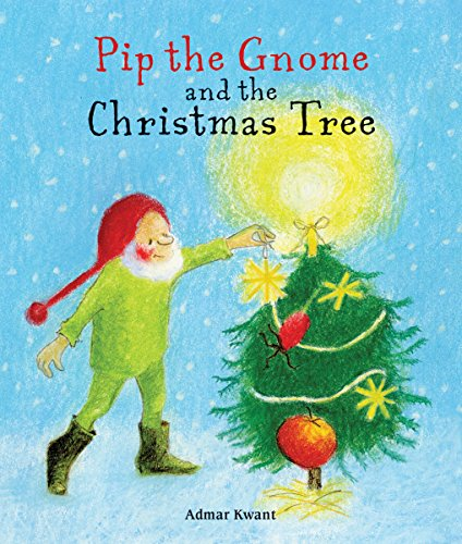 9781782503286: Pip the Gnome and the Christmas Tree