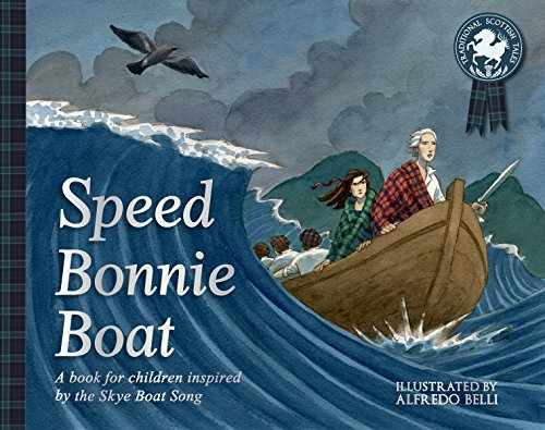 Speed Bonnie Boat : A Tale from
