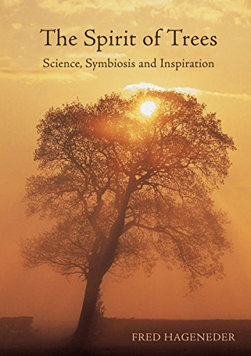 9781782504481: The Spirit of Trees: Science, Symbiosis and Inspiration