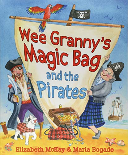 9781782504757: Wee Granny's Magic Bag and the Pirates (Picture Kelpies)