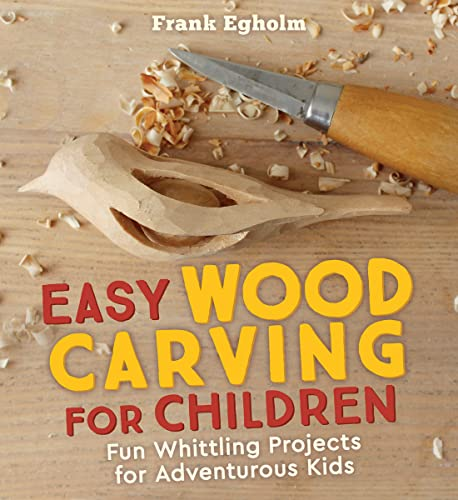9781782505150: Easy Wood Carving for Children: Fun Whittling Projects for Adventurous Kids