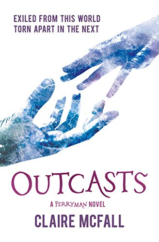 9781782505648: Outcasts: 3 (KelpiesEdge)