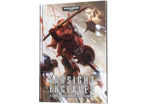 Codex Tau Empire - Farsight Enclaves (Warhammer 40,000 - Tau)