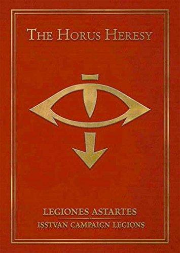 9781782534822: The Horus Heresy: Legiones Astartes: Isstvan Campaign Legions