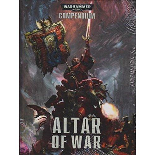 9781782535997: Warhammer 40k Altar of War Compendium