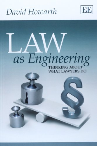 9781782540137: Law As Engineering: Thinking About What Lawyers Do