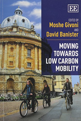 9781782540144: Moving Towards Low Carbon Mobility