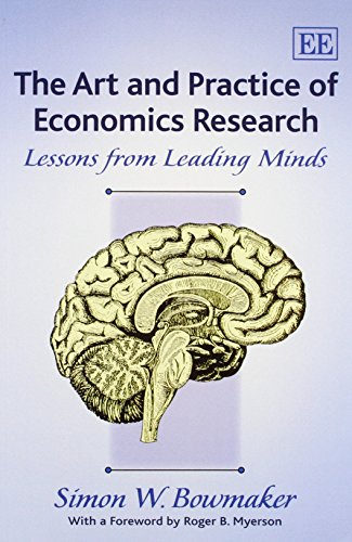 9781782540199: The Art and Practice of Economics Research: Lessons from Leading Minds
