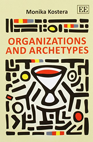 9781782540311: Organizations and Archetypes
