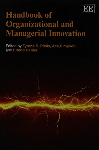 Handbook of Organizational and Managerial Innovation: Pitsis, Tyrone S. (EDT)/ Simpson, Ace (EDT)/ ...
