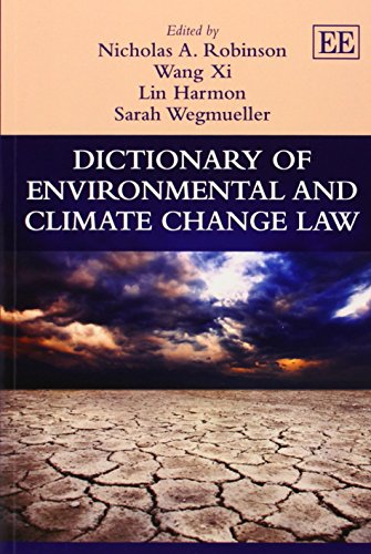 9781782540359: Dictionary of Environmental and Climate Change Law (Elgar Original Reference)