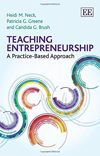 9781782540557: Teaching Entrepreneurship: A Practice-Based Approach