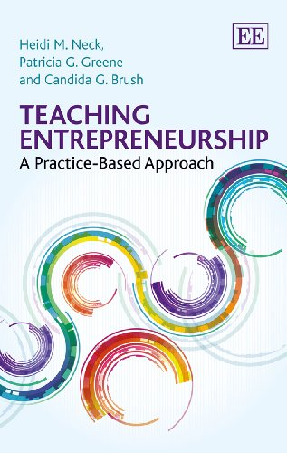 9781782540694: Teaching Entrepreneurship: A Practice-Based Approach