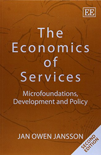 9781782540847: The Economics of Services: Microfoundations, Development and Policy