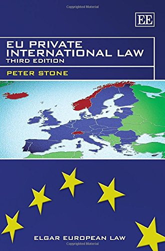 EU Private International Law (Elgar European Law): Peter Stone