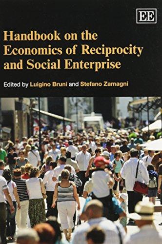 9781782545125: Handbook on the Economics of Reciprocity and Social Enterprise (Elgar Original Reference)