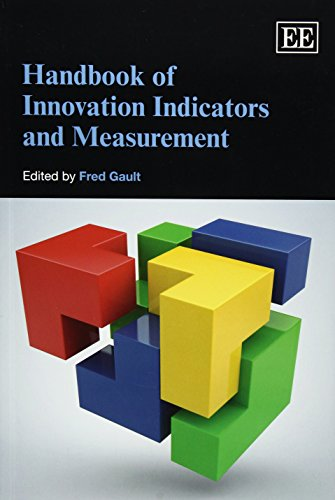 Handbook of Innovation Indicators and Measurement (Elgar Original Reference): Fred Gault