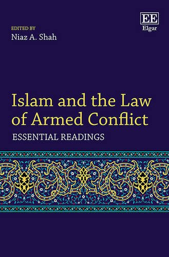 9781782545248: Islam and the Law of Armed Conflict: Essential Readings (Elgar Mini Series)
