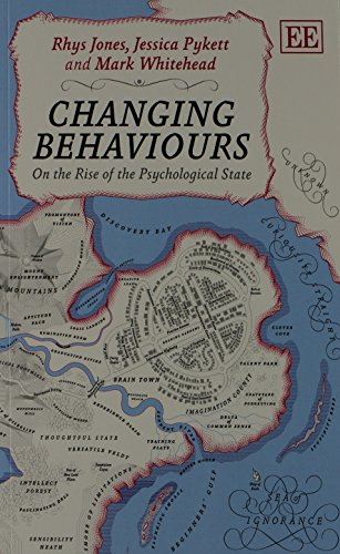 9781782545538: Changing Behaviours: On the Rise of the Psychological State