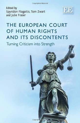 9781782546115: The European Court of Human Rights and Its Discontents: Turning Criticism into Strength