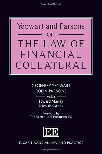 Yeowart and Parsons on the Law of Financial Collateral (Hardback): Geoffrey Yeowart, Robin Parsons