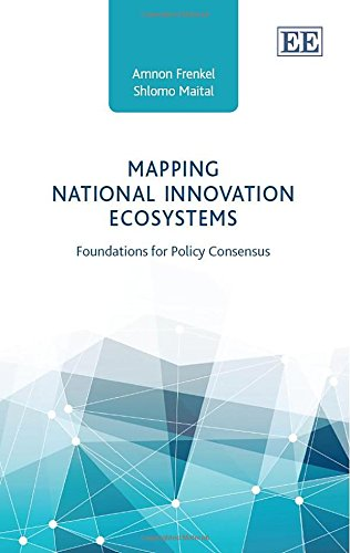 9781782546801: Mapping National Innovation Ecosystems: Foundations for Policy Consensus