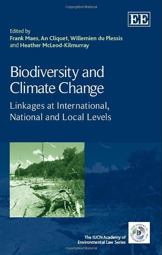 9781782546887: Biodiversity and Climate Change: Linkages at International, National and Local Levels