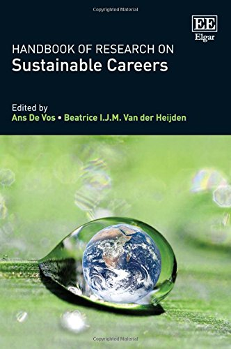 Handbook of Research on Sustainable Careers: De Vos, Ans (EDT)/ Van Der Heijden, Beatrice I. J. M. ...