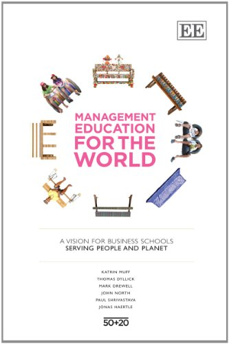 9781782547624: Management Education for the World: A Vision for Business Schools Serving People and Planet