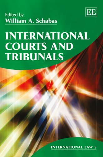 9781782547778: International Courts and Tribunals (International Law Series, #5)