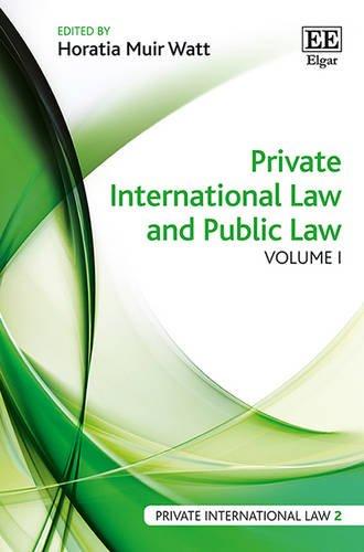 Private International Law and Public Law; 2 Volume Set: Horatia Muir Watt