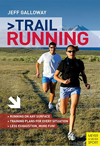 9781782550112: Trail Running: The Complete Guide