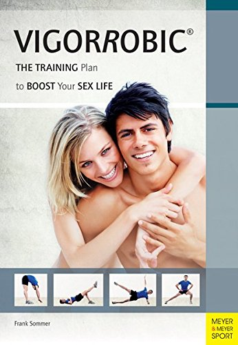 9781782550150: Vigorrobic: The Training Plan to Boost Your Sex Life