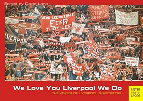 9781782550372: We Love You Liverpool We Do: The Voices of Liverpool Supporters
