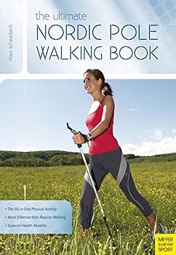 9781782550433: Ultimate Nordic Pole Walking Book