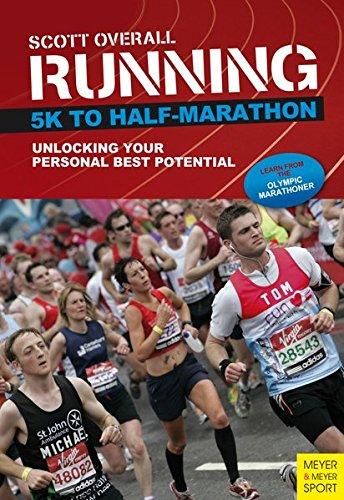 9781782550440: Running 5K to Half-Marathon: Unlocking Your Personal Best Potential