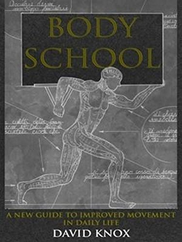 Body School: David Knox