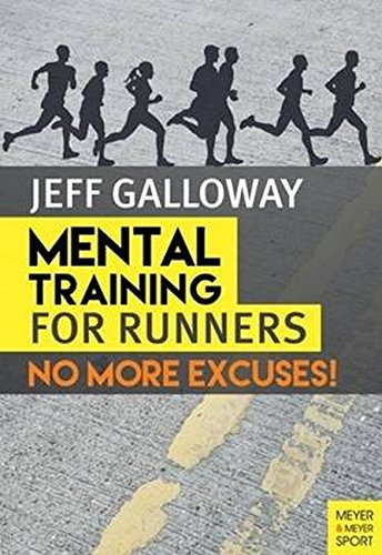 9781782550839: Mental Training for Runners: No More Excuses!