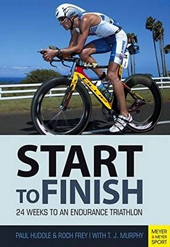 9781782550860: Triathlon: Start to Finish: 24 Weeks to the Long Distance