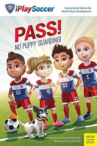 Pass! No Puppy Guarding!: Little, Lindsay