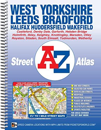 West Yorkshire Street Atlas (A-Z Street Atlas): Geographers A-Z Map Co Ltd