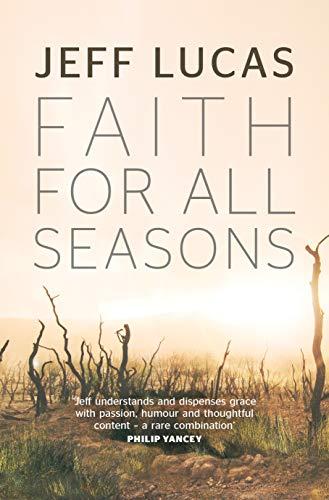 9781782595397: Faith For All Seasons