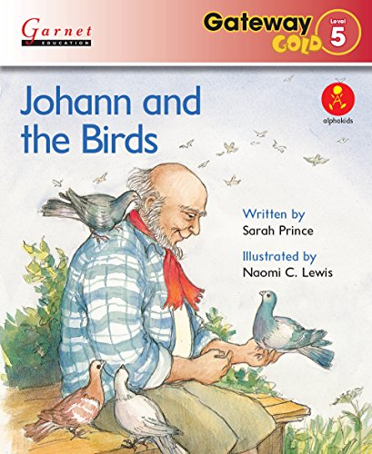 9781782601357: Gateway Gold Level 5 Reader Book 2 - Johann and the Birds