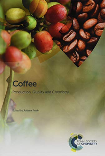 9781782620044: Coffee: Chemistry, Quality and Health Implications