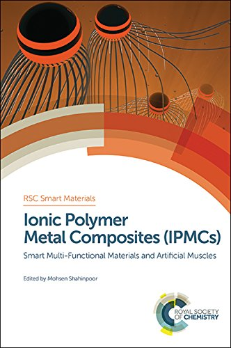 9781782620778: Ionic Polymer Metal Composites (IPMCs): Smart Multi-Functional Materials and Artificial Muscles, Volume 1 (Smart Materials Series)